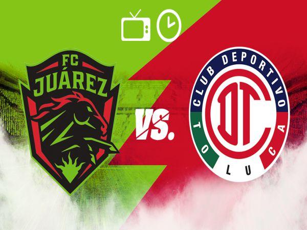 Soi kèo bóng đá Toluca vs Juarez, 07h00 ngày 09/09, VĐQG Mexico